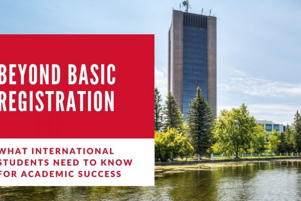 Watch Video: Beyond Basic Registration – Considerations for International Students