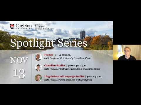 Watch Video: Program Spotlight: Canadian Studies, French, Linguistics and Language Studies